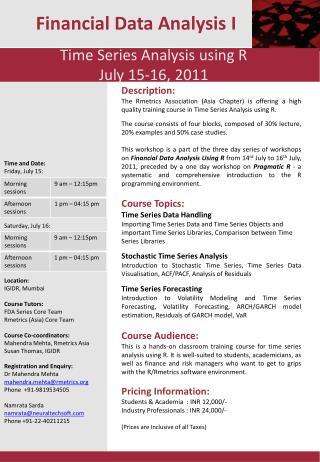 Time Series Analysis using R July 15-16, 2011