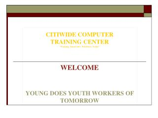 2009 DOES YOUTH WORKERS PURPOSE FOR YOUTH