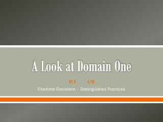 A Look at Domain One
