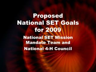 Proposed National SET Goals for 2009