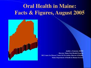 Oral Health in Maine:  Facts & Figures, August 2005