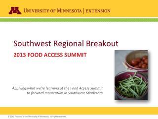 Southwest Regional Breakout