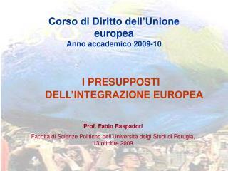 Corso di Diritto dell'Unione europea Anno accademico 2009-10
