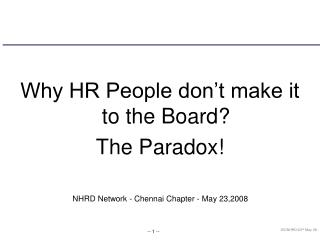 Why HR People don't make it to the Board? The Paradox!