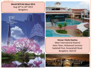 World NITCAA Meet 2013 Aug 16 th  to 18 th  2013 Bangalore