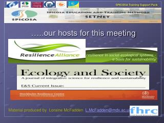 …..our hosts for this meeting