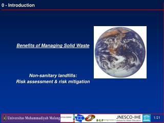 Benefits of Managing Solid Waste Non-sanitary landfills: Risk assessment & risk mitigation