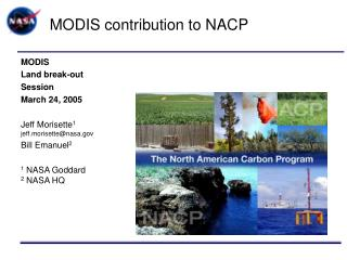 MODIS contribution to NACP