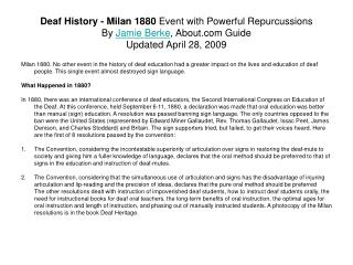 Deaf History - Milan 1880 Event with Powerful Repurcussions By Jamie Berke, About Guide Updated April 28, 2009