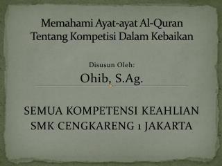 Memahami Ayat-ayat Al-Quran  Tentang Kompetisi Dalam Kebaikan