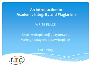 An Introduction to  Academic Integrity and Plagiarism