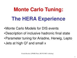 Monte Carlo Tuning: The HERA Experience