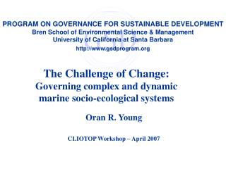 The Challenge of Change: Governing complex and dynamic  marine socio-ecological systems