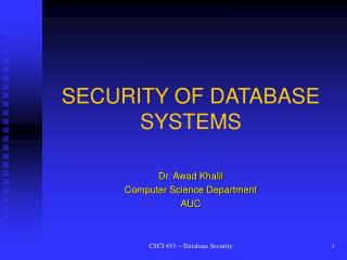 SECURITY OF DATABASE SYSTEMS