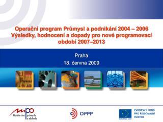 Operační program Průmysl a podnikání 2004 – 2006