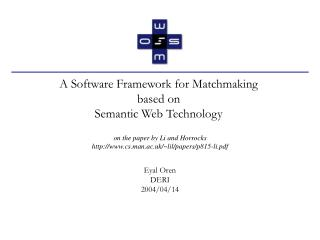 A Software Framework for Matchmaking  based on  Semantic Web Technology