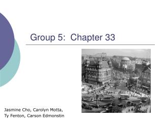 Group 5:  Chapter 33