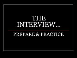 THE INTERVIEW�