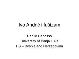 Ivo Andri ć i fašizam