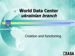 World Data Center  ukrainian branch