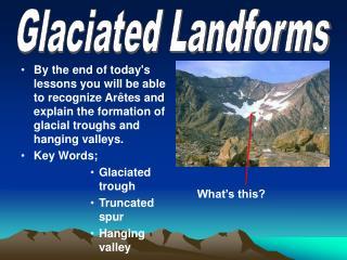 Glaciated Landforms