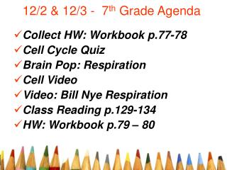 12/2 & 12/3 -  7 th  Grade Agenda