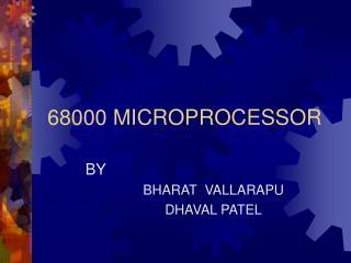 68000 MICROPROCESSOR
