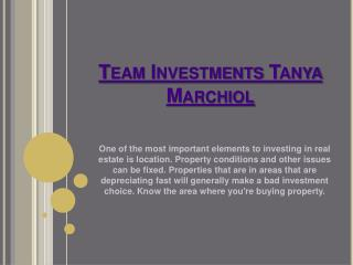 Tanya Marchiol Team Investments