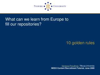 What can we learn from Europe to  fill our repositories?