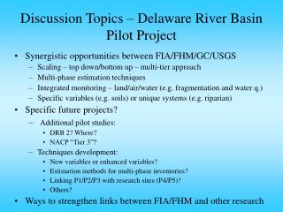 Discussion Topics – Delaware River Basin Pilot Project