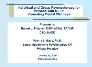 Individual and Group Psychotherapy for Persons with MI/ID: Promoting Mental Wellness
