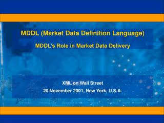 MDDL (Market Data Definition Language) MDDL's Role in Market Data Delivery