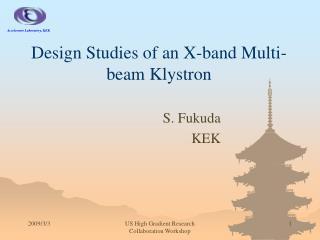 Design Studies of an X-band Multi-beam Klystron