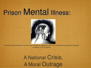 Prison Mental Illness: