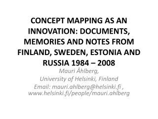 Mauri  Åhlberg ,  University  of Helsinki, Finland