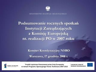 Komitet Koordynacyjny NSRO  Warszawa, 17 grudnia 2008 r.