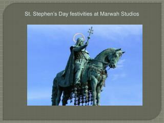 St. Stephen's Day festivities at Marwah Studios