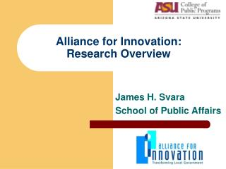 Alliance for Innovation: Research Overview