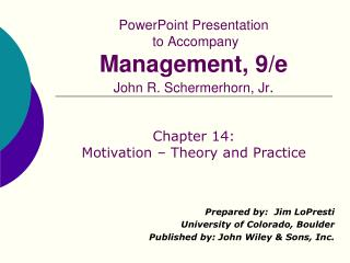 PowerPoint Presentation  to Accompany  Management, 9/e John R. Schermerhorn, Jr .