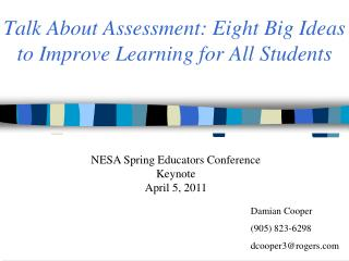 Talk About Assessment: Eight Big Ideas  to Improve Learning for All Students
