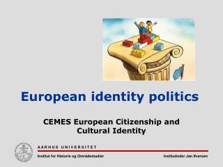European identity politics