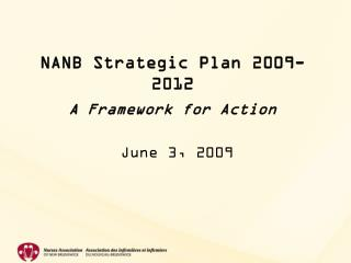 NANB Strategic Plan 2009-2012  A Framework for Action