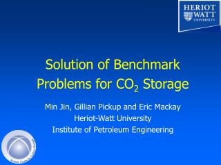 Solution of Benchmark Problems for CO 2  Storage