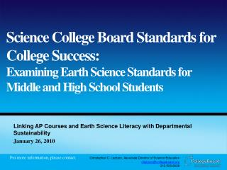 Linking AP Courses and Earth Science Literacy with Departmental Sustainability 	January 26, 2010