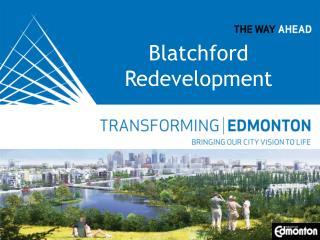 Blatchford Redevelopment