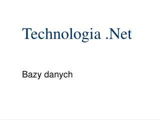Technologia .Net
