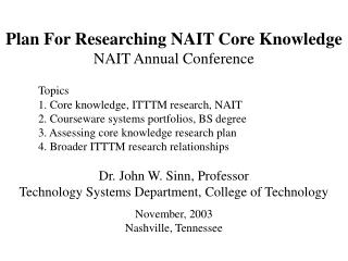 Plan For Researching NAIT Core Knowledge NAIT Annual Conference Topics