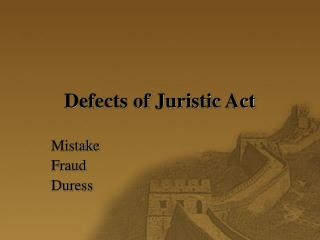 Defects of Juristic Act