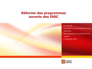 Réforme des programmes  ouverts des IRSC