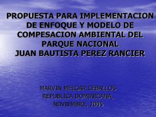 MARVIN MELGAR CEBALLOS REPUBLICA DOMINICANA, NOVIEMBRE, 2005